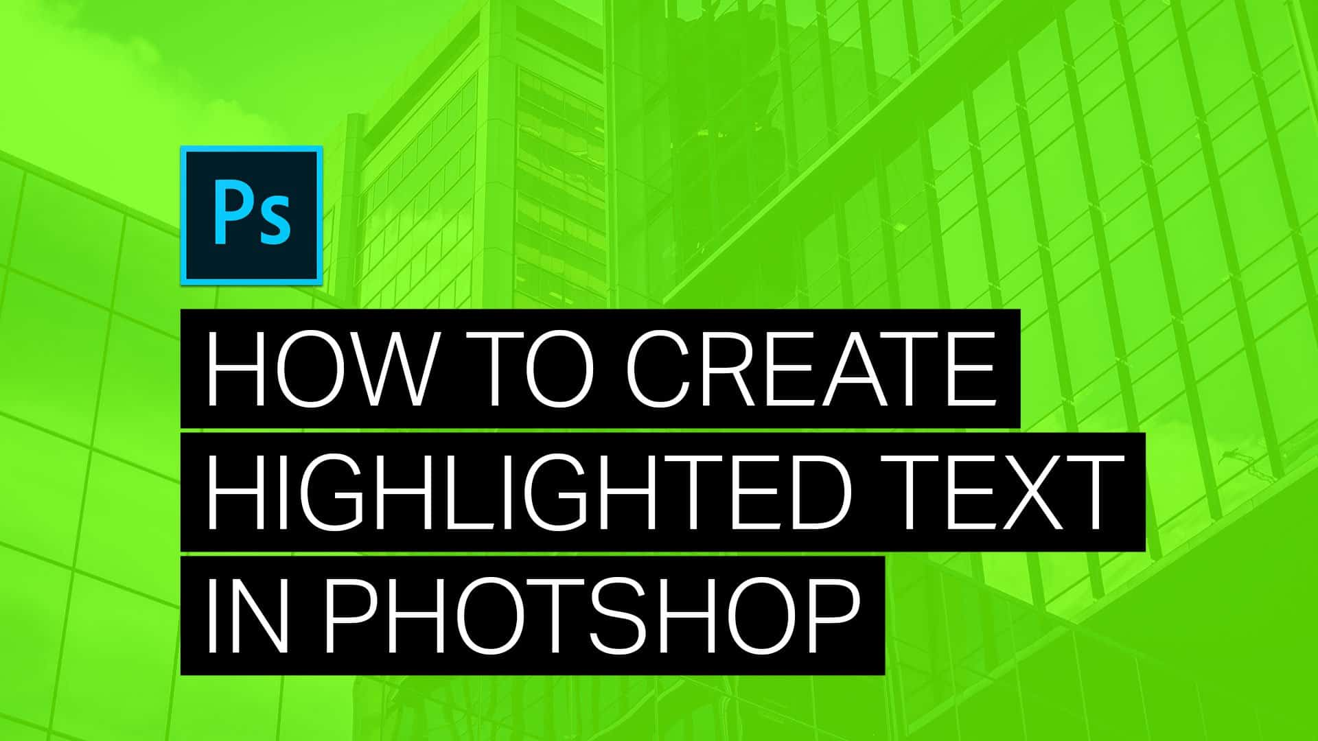 how to get highlighted text effect in photoshop