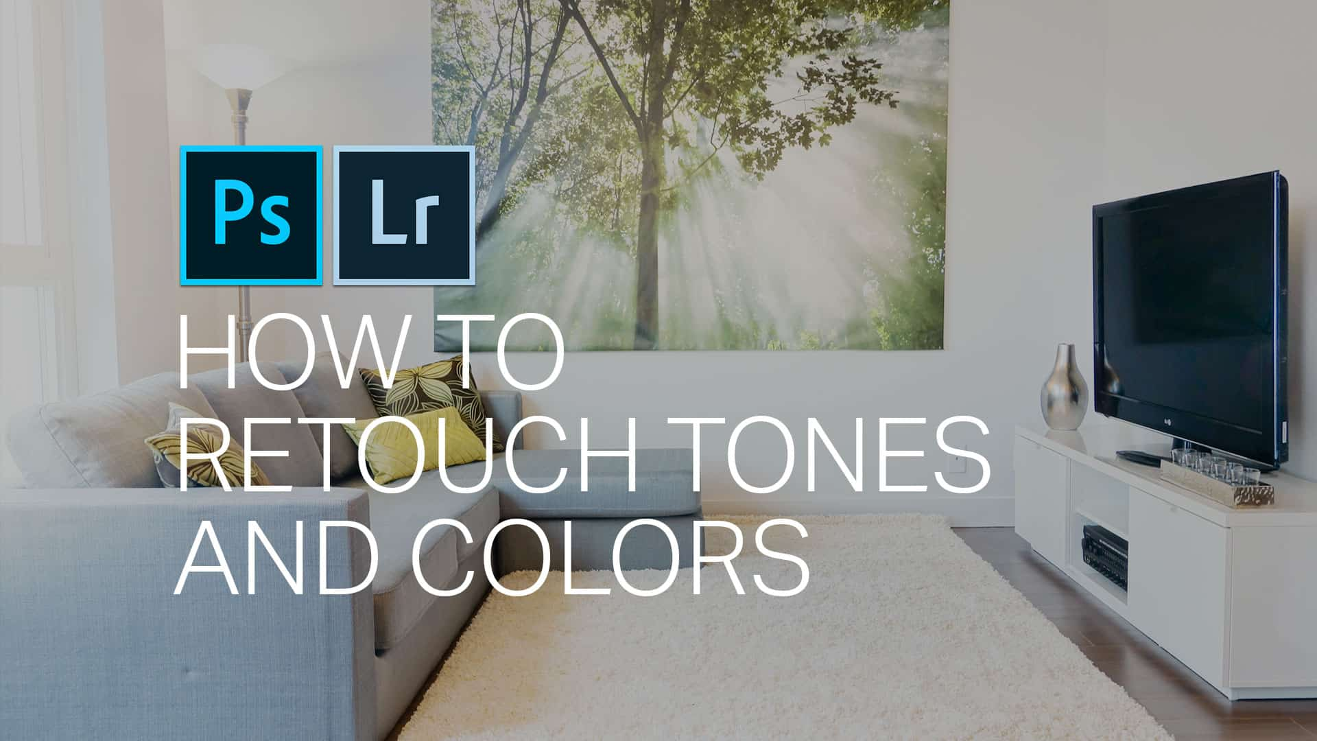 How to Easily to Retouch Tones in Photoshop