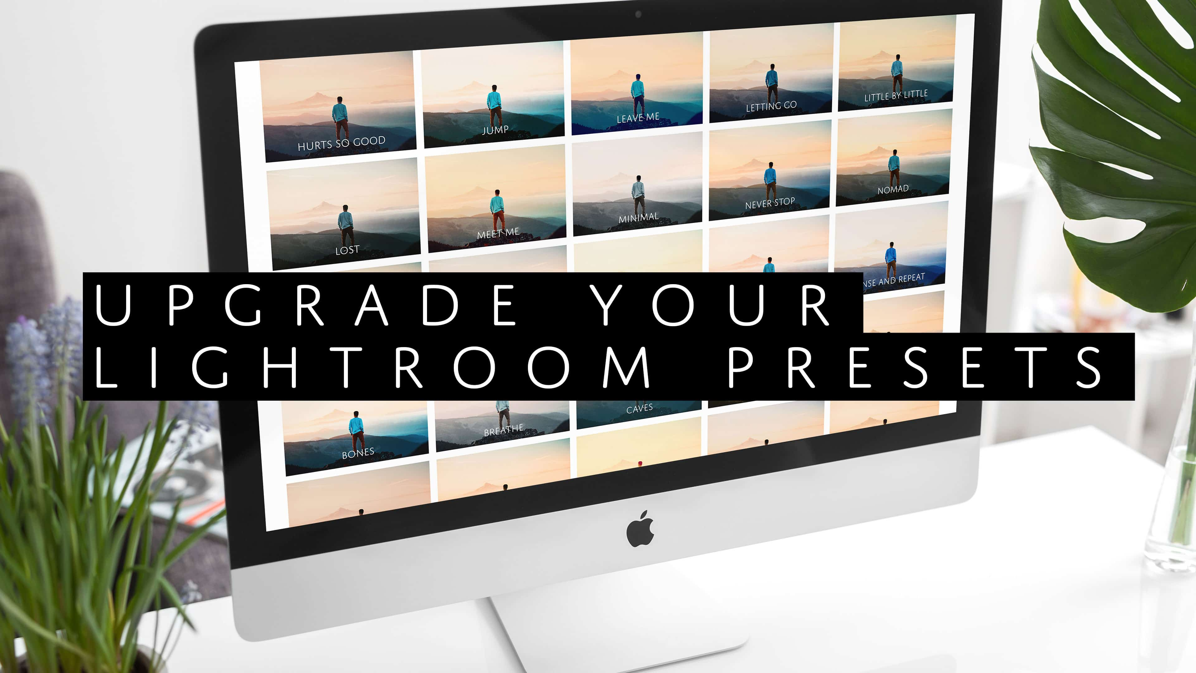 How to Upgrade Your Old Lightroom Presets