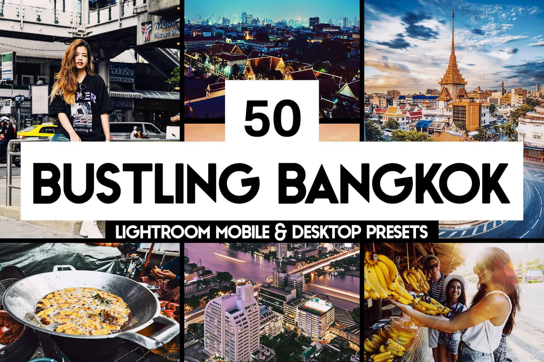 10 Bustling Bangkok Lightroom Presets