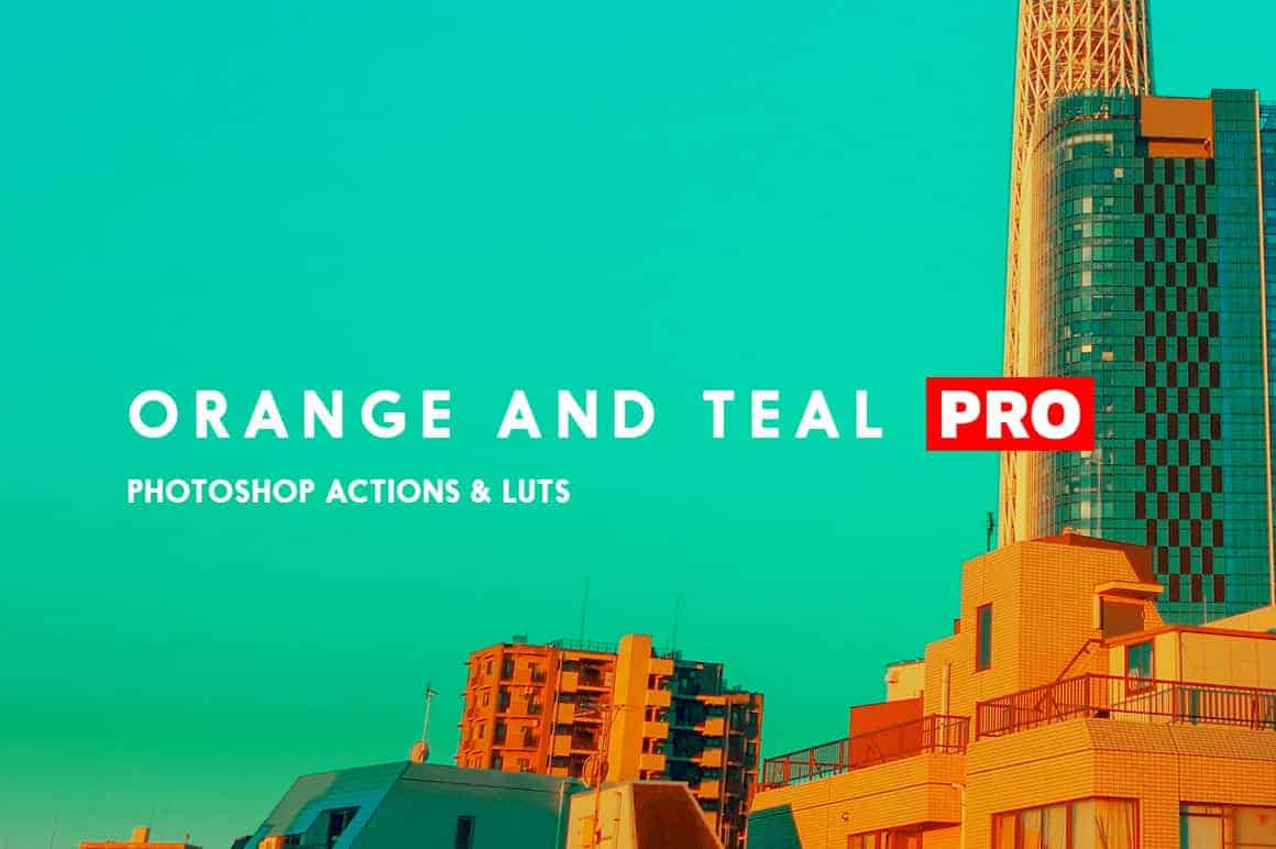 Orange and Teal LUTS and Photoshop Actions